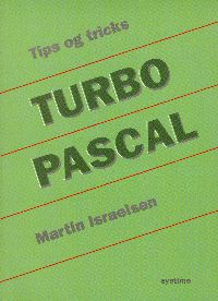 Tips and Tricks in Turbo Pascal Cover ISBN 87 7783 192 6